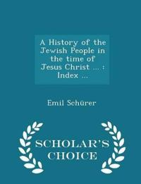 A History of the Jewish People in the Time of Jesus Christ ...