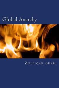 Global Anarchy: State, Society and International Politics