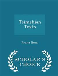 Tsimshian Texts - Scholar's Choice Edition