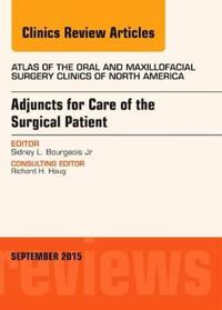 Adjuncts for Care of the Surgical Patient