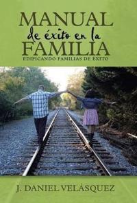 Manual de �xito En La Familia