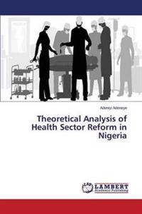Theoretical Analysis of Health Sector Reform in Nigeria