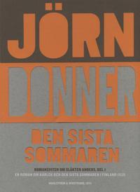 Den sista sommaren : En roman om kärlek och den sista sommaren i Finland 1939