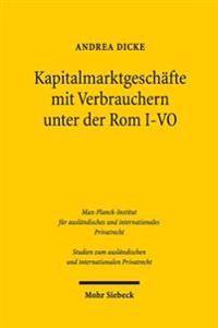 Kapitalmarktgeschafte Mit Verbrauchern Unter Der ROM I-Vo