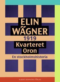 Kvarteret Oron : En Stockholmshistoria