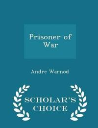 Prisoner of War - Scholar's Choice Edition
