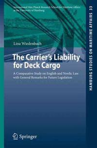 The Carrier's Liability for Deck Cargo