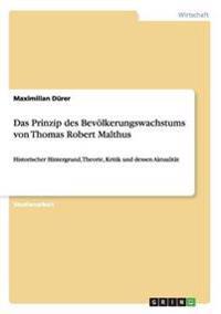 Das Prinzip Des Bevolkerungswachstums Von Thomas Robert Malthus