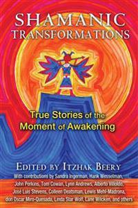 Shamanic Transformations