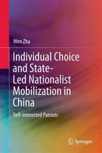 Individual Choice and State-Led Nationalist Mobilization in China