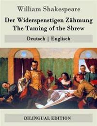Der Widerspenstigen Zahmung / The Taming of the Shrew: Deutsch - Englisch