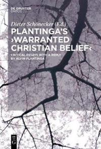 Plantinga's Warranted Christian Belief