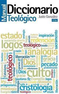 Diccionario Manual Teológico: Teología PRáctica de la Predicación