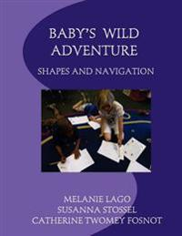 Baby's Wild Adventure: Shapes and Navigation
