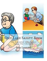 Oily Lake Safety Book: The Essential Lake Safety Guide for Children