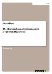 Die Hinzurechnungsbesteuerung Im Deutschen Steuerrecht