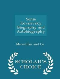 Sonia Kovalevsky Biography and Autobiography - Scholar's Choice Edition