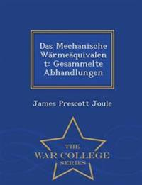 Das Mechanische Warmeaquivalent