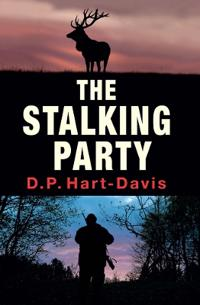 The Stalking Party: A Fieldsports Thriller