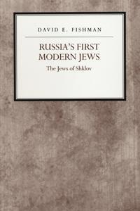 Russia's First Modern Jews