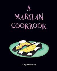 A Martian Cookbook