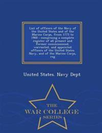 List of Officers of the Navy of the United States and of the Marine Corps, from 1775 to 1900