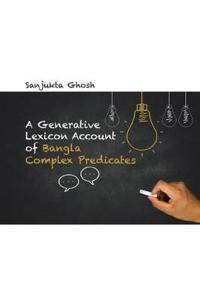 A Generative Lexicon Account of Bangla Complex Predicates