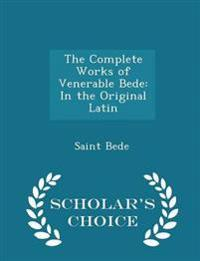 The Complete Works of Venerable Bede