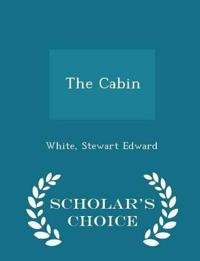The Cabin - Scholar's Choice Edition