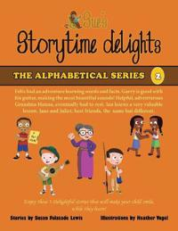 Sue's Storytime Delights: *Felix Says, *Gary's Guitar, *Grandma Hanna, *Pet Adventure: Ian Goes Fishing, *Jane and Juliet