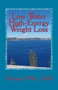 Low-Water High-Energy Weight Loss