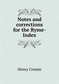 Notes and Corrections for the Ryme-Index