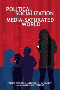 Political Socialization in a Media-Saturated World