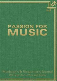 """Musician's and Songwriter's Journal 160 Pages for Lyrics & Music: Manuscript Notebook for Composition and Songwriting, 7""""x10,"""" Green Antique Cover, 16"""