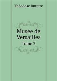 Musee de Versailles Tome 2