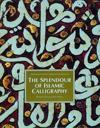 Splendour of Islamic Calligraphy