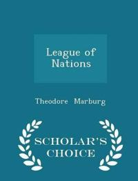 League of Nations - Scholar's Choice Edition