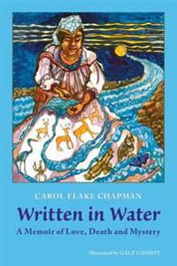 Written in Water: A Memoir of Love, Death and Mystery
