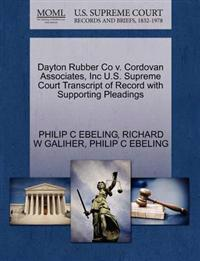 Dayton Rubber Co V. Cordovan Associates, Inc U.S. Supreme Court Transcript of Record with Supporting Pleadings