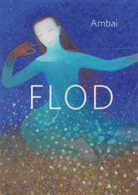Flod : noveller av Ambai
