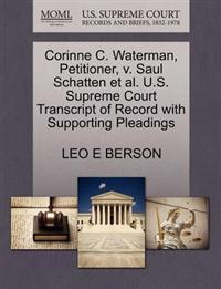 Corinne C. Waterman, Petitioner, V. Saul Schatten et al. U.S. Supreme Court Transcript of Record with Supporting Pleadings