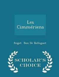 Les Cimmeriens - Scholar's Choice Edition