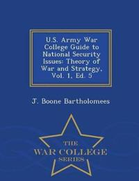 U.S. Army War College Guide to National Security Issues