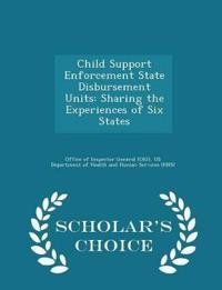 Child Support Enforcement State Disbursement Units
