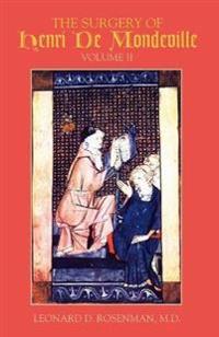The Surgery Of Henri De Mondeville