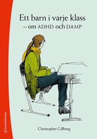 Ett barn i varje klass : om ADHD och DAMP