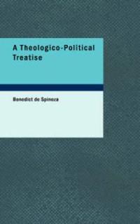 A Theologico-Political Treatise
