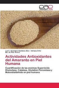 Actividades Antioxidantes del Amaranto En Piel Humana