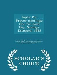 Topics for Prayer Meetings