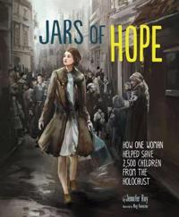 Jars of hope - how one woman helped save 2,500 children during the holocaus